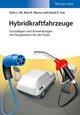 Hybridkraftfahrzeuge: Grundlagen und Anwendungen mit Perspektiven für die Praxis (3527678069) cover image