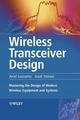 Wireless Transceiver Design: Mastering the Design of Modern Wireless Equipment and Systems (047006076X) cover image
