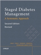 Staged Diabetes Management: A Systematic Approach, 2nd Edition, Revised (047006126X) cover image