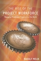 The Rise of the Project Workforce: Managing People and Projects in a Flat World (047017966X) cover image