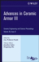 Advances in Ceramic Armor III, Volume 28, Issue 5 (047019636X) cover image