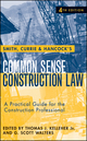 Smith, Currie and Hancock's Common Sense Construction Law: A Practical Guide for the Construction Professional, 4th Edition (047023136X) cover image