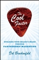 The Cool Factor: Building Your Brand s Image through Partnership Marketing (047037196X) cover image