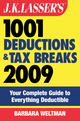 J.K. Lasser's 1001 Deductions and Tax Breaks 2009: Your Complete Guide to Everything Deductible (047043936X) cover image