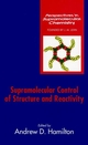 Supramolecular Control of Structure and Reactivity (047051146X) cover image