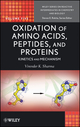 Oxidation of Amino Acids, Peptides, and Proteins: Kinetics and Mechanism (047062776X) cover image