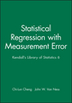 Statistical Regression with Measurement Error: Kendall's Library of Statistics 6 (047071106X) cover image