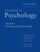 Handbook of Psychology, Volume 6, Developmental Psychology, 2nd Edition (047076886X) cover image