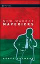 New Market Mavericks (047087046X) cover image