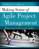 Making Sense of Agile Project Management: Balancing Control and Agility (047094336X) cover image