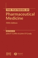 The Textbook of Pharmaceutical Medicine, 5th Edition (047098726X) cover image