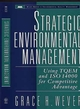 Strategic Environmental Management: Using TQEM and ISO 14000 for Competitive Advantage (047114746X) cover image