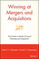 Winning at Mergers and Acquisitions: The Guide to Market-Focused Planning and Integration (047119056X) cover image