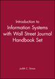 Introduction to Information Systems with Wall Street Journal Handbook Set (047121566X) cover image