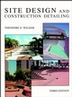 Site Design and Construction Detailing, 3rd Edition (047128906X) cover image