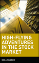High-Flying Adventures in the Stock Market (047135936X) cover image