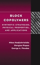 Block Copolymers: Synthetic Strategies, Physical Properties, and Applications