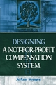 Designing a Not-for-Profit Compensation System (047165776X) cover image