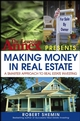 The Learning Annex Presents Making Money in Real Estate: A Smarter Approach to Real Estate Investing (047169746X) cover image