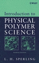 Introduction to Physical Polymer Science, 4th Edition (047170606X) cover image