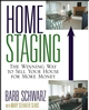 Home Staging: The Winning Way To Sell Your House for More Money  (047176096X) cover image
