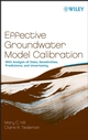 Effective Groundwater Model Calibration: With Analysis of Data, Sensitivities, Predictions, and Uncertainty (047177636X) cover image