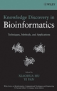 Knowledge Discovery in Bioinformatics: Techniques, Methods, and Applications  (047177796X) cover image