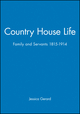 Country House Life: Family and Servants 1815-1914 (063115566X) cover image