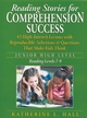 Reading Stories for Comprehension Success: Junior High Level, Reading Levels 7-9  (078796686X) cover image