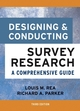 Designing and Conducting Survey Research: A Comprehensive Guide, 3rd Edition (078797546X) cover image