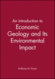 An Introduction to Economic Geology and Its Environmental Impact (086542876X) cover image