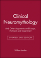 Clinical Neuromythology: And Other Arguments and Essays, Pertinent and Impertinent, Updated 2nd Edition (087993476X) cover image