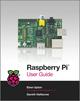 Raspberry Pi User Guide (111846446X) cover image