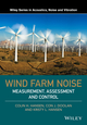 Wind Farm Noise: Measurement, Assessment, and Control (111882606X) cover image
