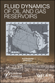 Fluid Dynamics of Oil and Gas Reservoirs (111899826X) cover image