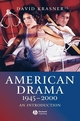 American Drama 1945 - 2000: An Introduction (140512086X) cover image