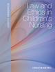 Law and Ethics in Children's Nursing (140516106X) cover image