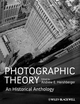 Photographic Theory: An Historical Anthology (140519846X) cover image