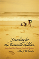 Searching for the Beaumont Children: Australia's Most Famous Unsolved Mystery (174031106X) cover image