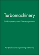 Turbomachinery: Fluid Dynamics and Thermodynamics (186058196X) cover image