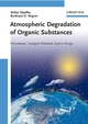 Atmospheric Degradation of Organic Substances: Persistence, Transport Potential, Spatial Range (352731606X) cover image