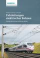 Fahrleitungen elektrischer Bahnen: Planung, Berechnung, Ausführung, Betrieb, 3., wesentlich überarb. u. erw. Auflage (389578916X) cover image