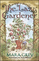 The Lazy Gardener (0028622170) cover image