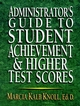 Administrator's Guide to Student Achievement & Higher Test Scores (0130923370) cover image