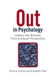 Out in Psychology: Lesbian, Gay, Bisexual, Trans and Queer Perspectives (0470012870) cover image