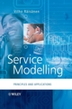 Service Modelling: Principles and Applications (0470018070) cover image
