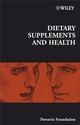 Dietary Supplements and Health (0470034270) cover image