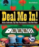 Deal Me In!: Online Cardrooms, Big Time Tournaments, and The New Poker (0470113170) cover image