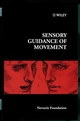 Sensory Guidance of Movement (0470515570) cover image