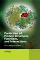 Prediction of Protein Structures, Functions, and Interactions (0470517670) cover image